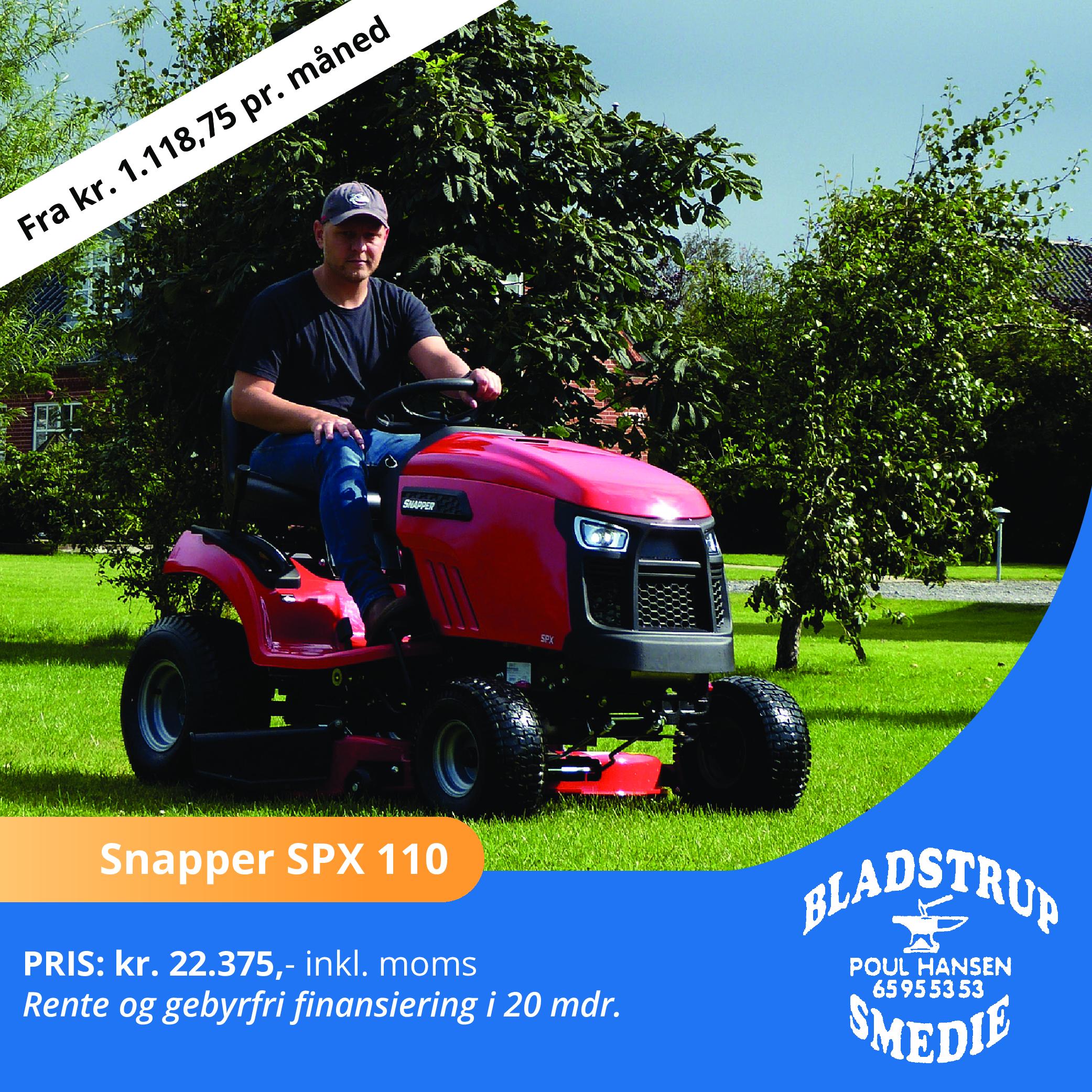Hos Bladstrup Smedie kan du lige nu finansiere din nye Snapper SPX 110